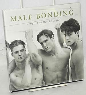 Male bonding: Sprigle, David, compiler