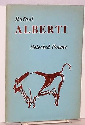 Selected poems of Rafael Alberti translated by: Alberti, Rafael]