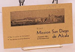 Visit Mission San Diego de Alcala; founded 1769 by Fray Junipero Serra, the cradle of civilizatio...