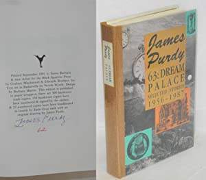 63: dream palace; selected stories, 1956 - 1987: Purdy, James