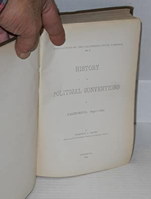 History of political conventions in California 1849 - 1892: Davis, Winfield J.