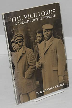 The Vice Lords; warriors of the streets,: Keiser, R. Lincoln