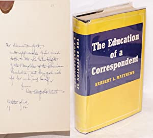 The education of a correspondent: Matthews, Herbert L.