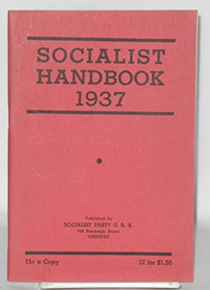Socialist handbook, 1937. Introduction by Roy E. Burt: Socialist Party