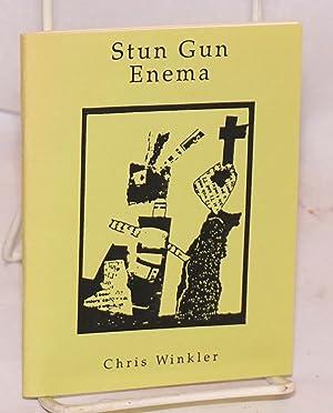 Stun gun enema: Winkler, Chris