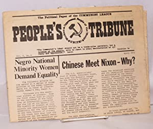 People's tribune. The political paper of the Communist League. Vol. 4, no. 3, April 1972: ...