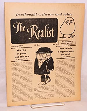 The realist [no.31], freethought criticism and satire. The magazine of applied paranoia. February, ...