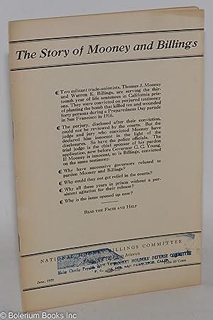 The story of Mooney and Billings: National Mooney-Billings Committee