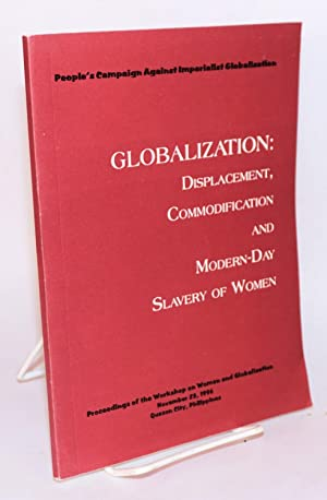 Globalization: displacement, commodification and modern-day slavery of women. Proceedings of the ...