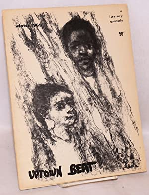 Uptown beat;; a literary quarterly; volume 2, number 4, winter 1969