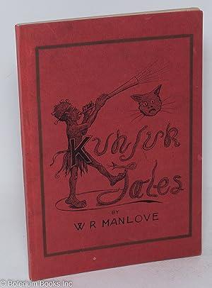 Kunjur Tales and Oddments: Manlove, W. R.