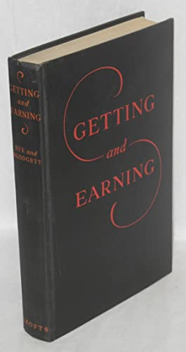 Getting and Earning: A Study of Inequality: Bye, Raymond T.; Ralph H. Blodgett