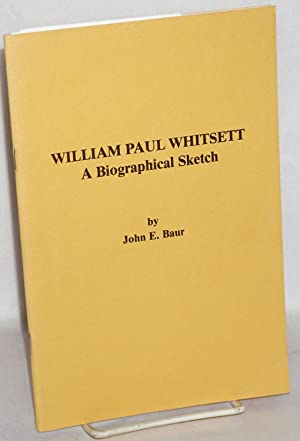 William Paul Whitsett; a biographical sketch