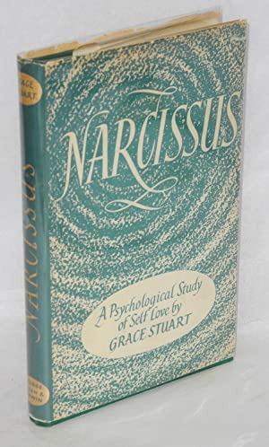 Narcissus; a psychological study of self-love: Stuart, Grace