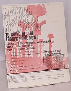 March on Washington, November 15 - To bring all the troops home now!: New Mobilization Committee to...