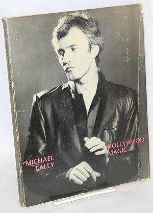 Hollywood magic: Lally, Michael