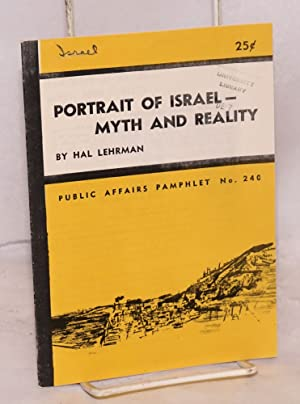 Portrait of Israel: myth and reality: Lehrman, Hal