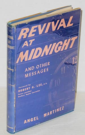 Revival at midnight and other messages