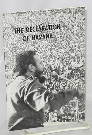 The declaration of Havana: Castro, Fidel