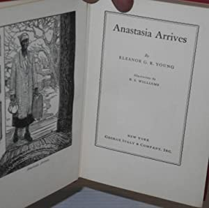 Anastasia arrives; illustrations by B. S. Williams: Young, Eleanor G. R.