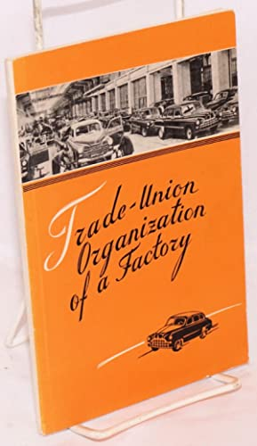 Trade-Union organization of a factory: a record: Myshne, D., editor