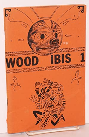Wood ibis 1; a journal of contemporary shamanism: Cody, James, editor, contributions by Joseph ...