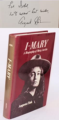I - Mary: a biography of Mary Austin: Fink, Augusta