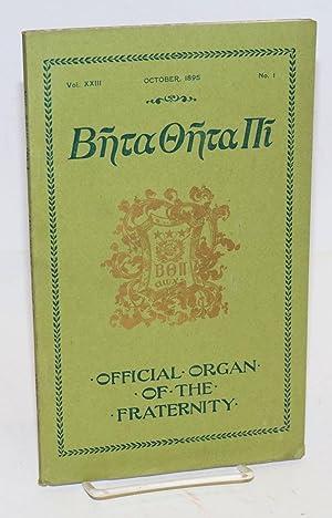 Beta theta pi, official organ of the fraternity vol. xxiii, October 1895, no. 1 [cover titling] The...