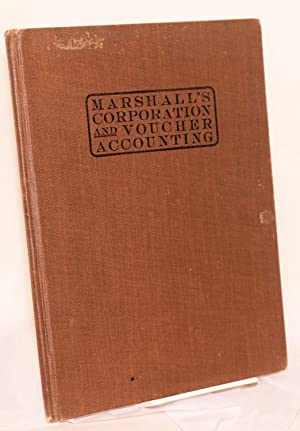 Marshall's corporation and voucher accounting: Marshall, Carl C.