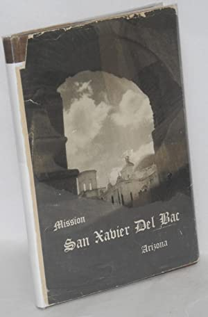 Mission San Xavier del Bac Arizona; a: Workers of the