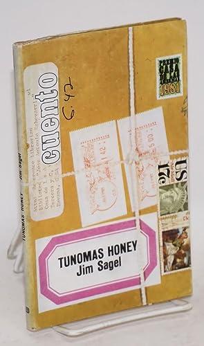 Tunomas honey: Sagel, Jim