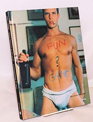 Fun ? Game; male models after dark: Lalli; foreword by Brad Gooch, afterword by Paul Cadmus