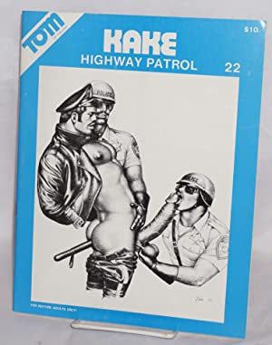 Kake 22: Highway Patrol: Tom of Finland,