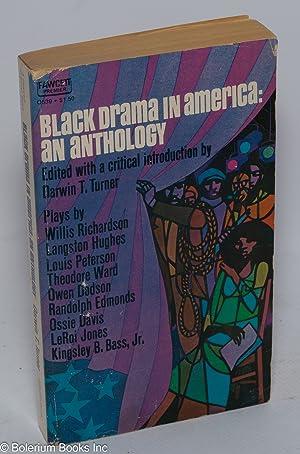 Black drama in America: an anthology: Turner, Darwin T., ed