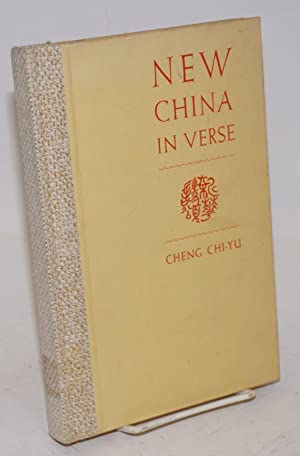 New China in verse: Cheng, Chi-Yu