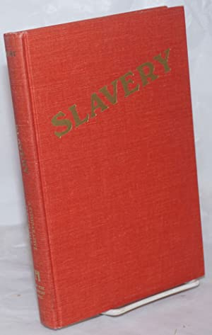 Slavery: a comparative perspective; readings on slavery from ancient times to the present: Winks, ...