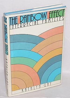 The rainbow effect; interracial families: Gay, Kathlyn