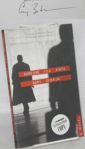 Someone you know; a novel