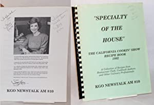 Specialty of the house: the California Cookin' Show recipe book 1992, KGO Newstalk Radio AM 810: ...