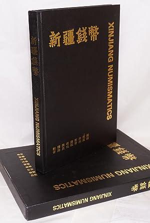 Xinjiang Numismatics / Xinjiang qianbi: Dong, Qingxuan; Jiang Qixiang, and the Editorial Board...