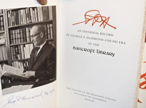 GPH: an informal record of George P. Hammond and his era in the Bancroft Library: Hammond, George P...