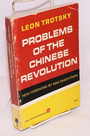 Problems of the Chinese revolution. With appendices by Zinoviev, Vuyovitch, Nassonov and others. ...
