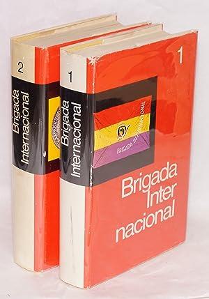 Brigada Internacional ist unser Ehrenname . Erlebnisse ehemaliger deutscher Spanienk?mpfer, ...