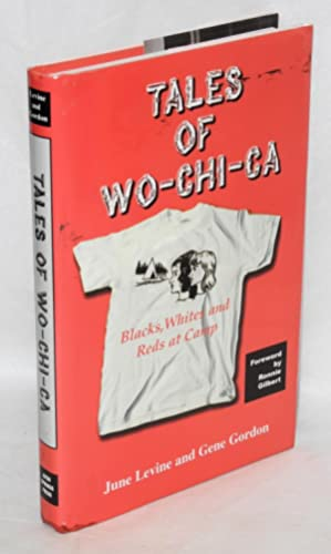 Tales of Wo-Chi-Ca: blacks, whites and reds: Levine, June and