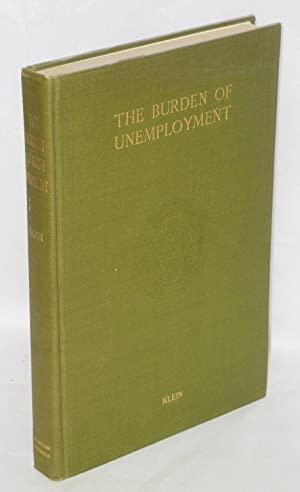 The burden of unemployment; a study of unemployment relief measures in fifteen American cities, ...
