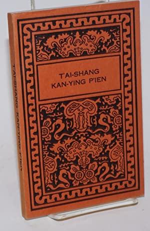 T'ai-Shang Kan-Ying P'ien: Treatise of the Exalted One on Response and Retribution