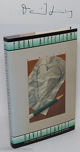 Equal affections; a novel: Leavitt, David