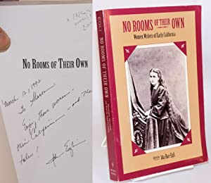 No rooms of their own: women writers of early California: foreword by J. J. Wilson: Egli, Ida Rae, ...
