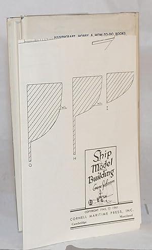Ship model building: Johnson, Gene