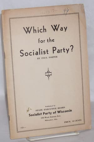 Which way for the Socialist Party: Porter, Paul